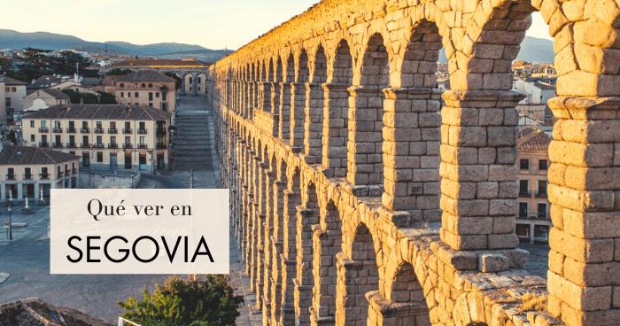 Qué hacer y qué ver en Segovia. ¡Por una segoviana!