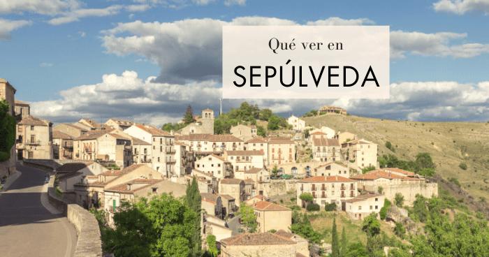 Qué hacer y qué ver en Sepúlveda, Segovia