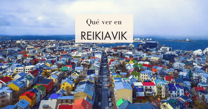 Qué hacer y qué ver en Reikiavik, Islandia