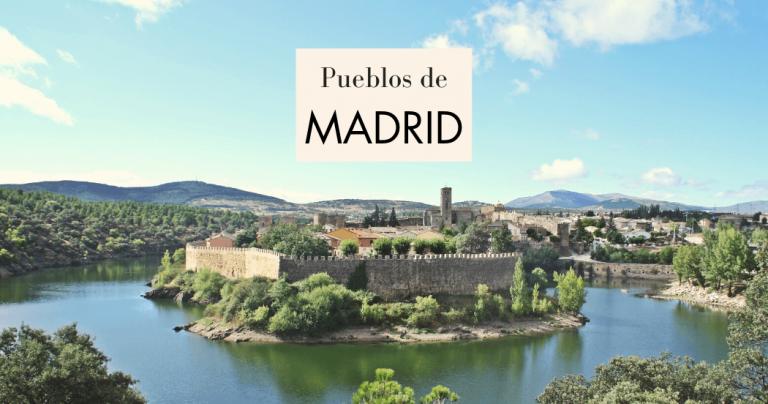 Los 12 pueblos más bonitos de Madrid